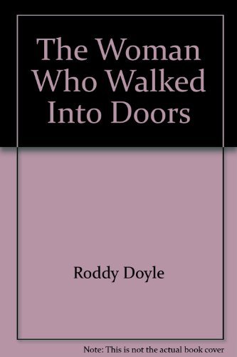 9780614251425: The Woman Who Walked Into Doors