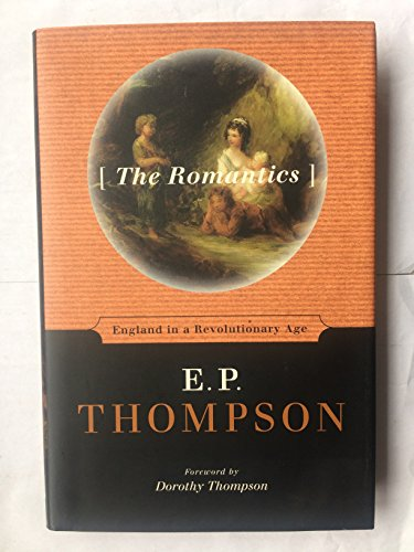 9780614278293: The Romantics: England in a Revolutionary Age