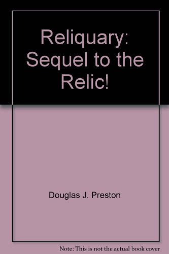 9780614279061: Reliquary: Sequel to the Relic!