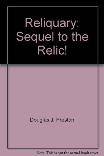 9780614279061: Reliquary: Sequel to the Relic!