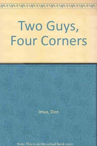 9780614282481: Two Guys Four Corners