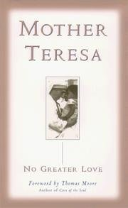 No Greater Love (9780614286151) by Becky; Durepos, Joseph Mother Teresa; edited by Benenate
