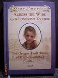 9780614290110: Across the Wide & Lonesome Prairie: The Oregon Trail Diary of Hattie Campbell