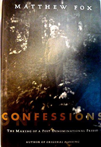 9780614957044: Confessions, The Making of a Post-Denominational Priest