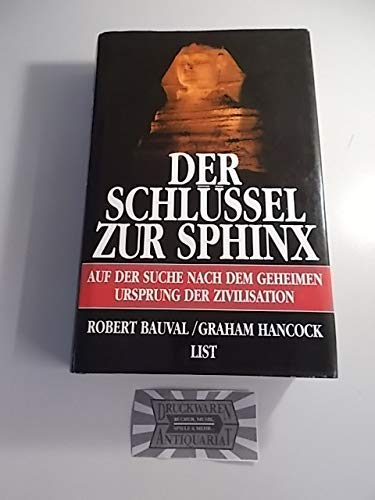 9780614968170: The Message of the Sphinx: A Quest for the Hidden Legacy of Mankind