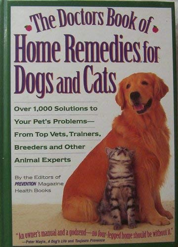 9780614969665: The Doctor's Book of Home Remedies for Dogs & Cats