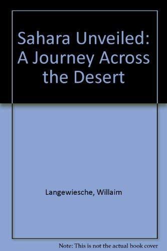 9780614970333: Sahara Unveiled: A Journey Across the Desert