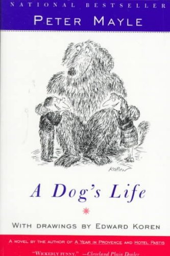 A Dog's Life: Mayle, Peter