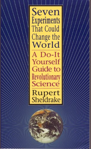 9780615006994: Seven Experiments That Could Change the World: A Do-it-Yourself Guide to Revolutionary Science