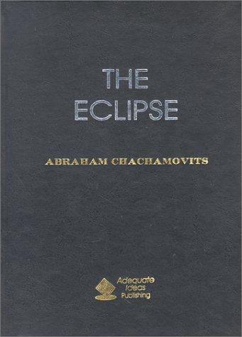 The Eclipse: Chachamovits, Abraham