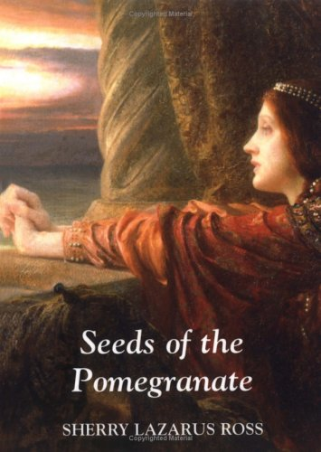 9780615111339: Seeds of the Pomegranate