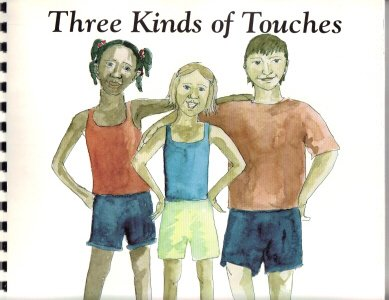 9780615111834: Three kinds of touches