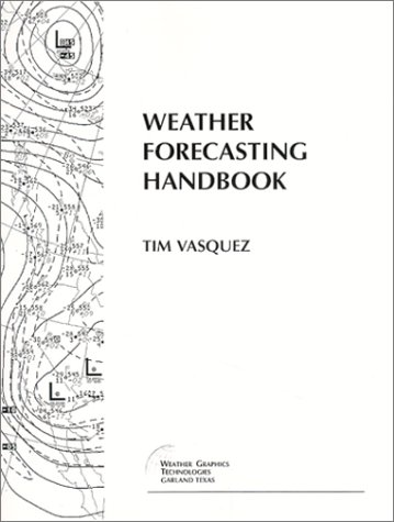 9780615112831: Weather Forecasting Handbook