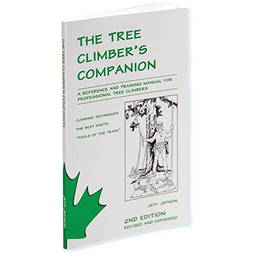 9780615112909: The Tree Climber's Companion: A Reference And Training Manual For Professional Tree Climbers