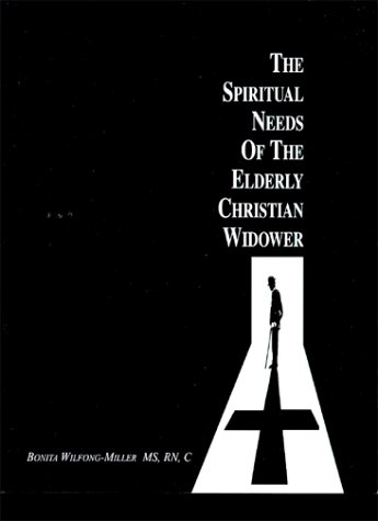 9780615113289: The Spiritual Needs of the Elderly Christian Widower