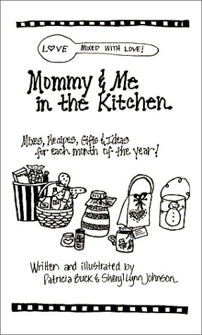9780615113302: Mommy & Me in the Kitchen