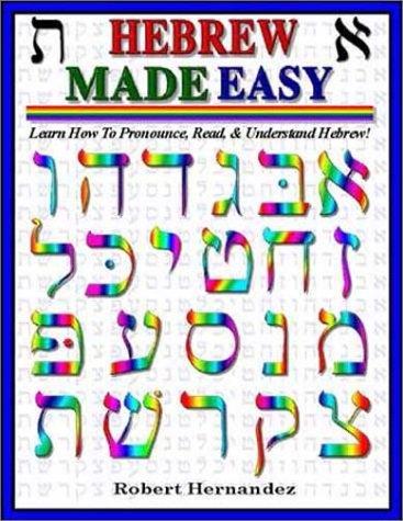 Hebrew Made Easy: Robert Hernandez