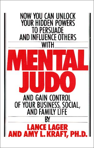 9780615114149: Mental Judo : To Achieve Success in Business, Social, Professional, and Family Life