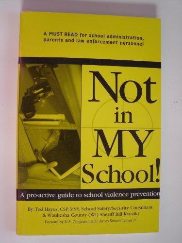 9780615114552: Not in MY school!