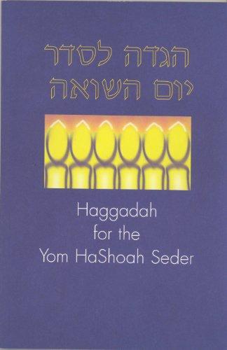 Haggadah for the Yom HaShoah Seder: Weiss, Rabbi Avi