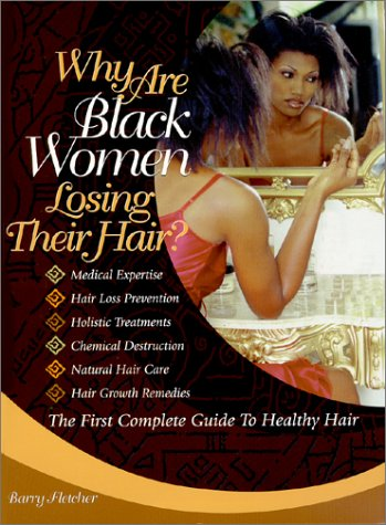 9780615115450: Why Are Black Women Losing Their Hair?