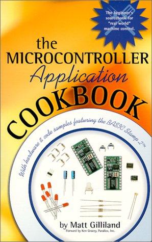 9780615115528: The Microcontroller Application Cookbook (Microcontroller Application Cookbooks)