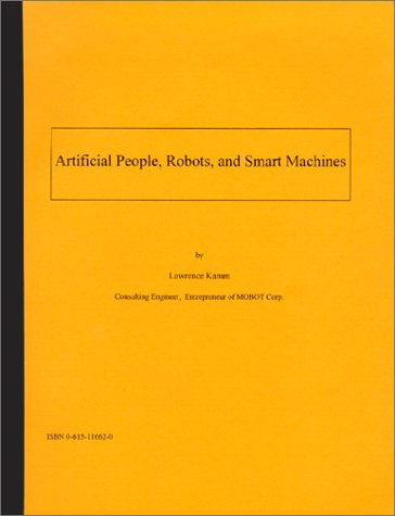 9780615116624: Artificial People, Robots, and Smart Machines