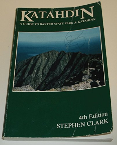 9780615117690: Katahdin: A Guide to Baxter State Park & Katahdin (Official Guides to the Appalachian Trail)