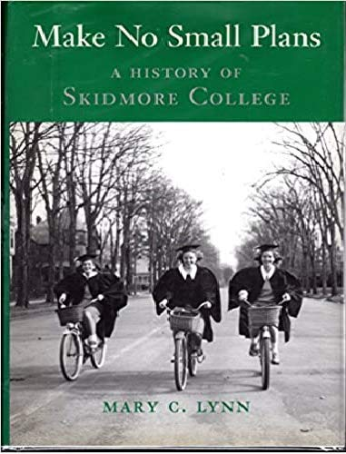 9780615117737: Make No Small Plans - A History of Skidmore College