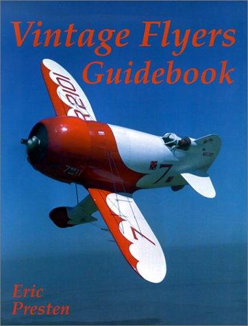 9780615118185: Vintage Flyers Guidebook