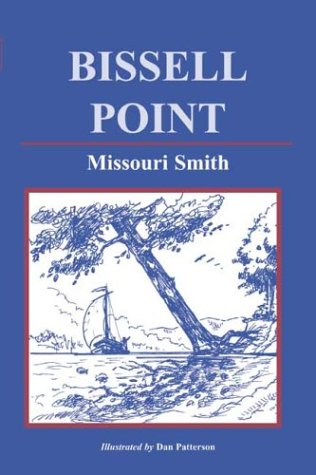 9780615120669: Bissell Point
