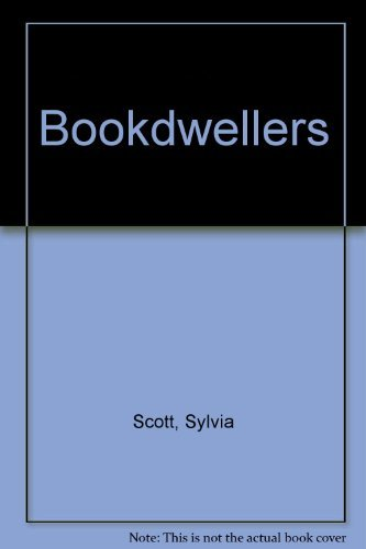 9780615120829: Bookdwellers