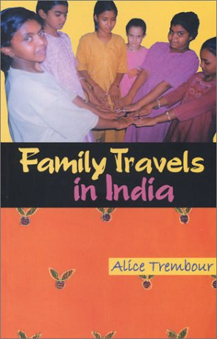9780615121963: Family Travels in India