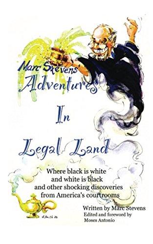 Marc Stevens' Adventures in Legal Land: Marc Stevens