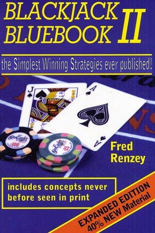 9780615123004: Blackjack Bluebook II: The Simplest Winning Strategies Ever Published