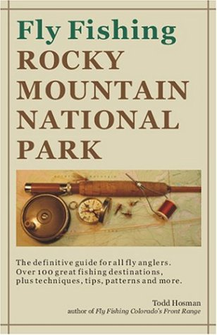 9780615123301: Fly Fishing Rocky Mountain National Park