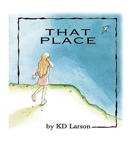 That Place: KD Larson
