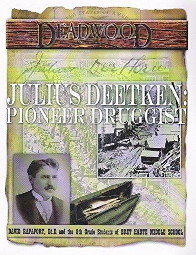 9780615125619: Julius Deetken: Pioneer Druggist