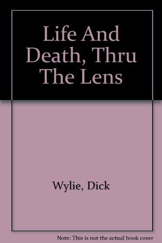 9780615126289: Life And Death, Thru The Lens