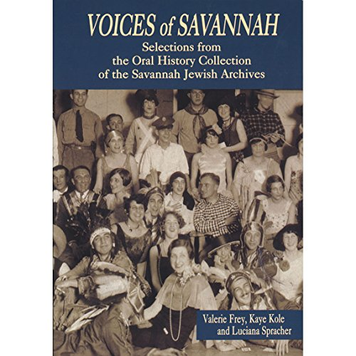 Voices of Savannah: Selections from the Oral: Valerie; Compiler-Valerie Frey;