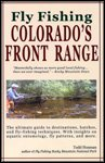Fly Fishing Colorado's Front Range: Hosman, Todd