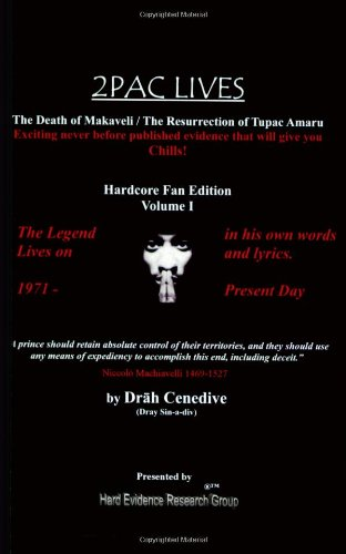 9780615127712: 2Pac Lives The Death of Makaveli / The Resurrection of Tupac Amaru (Volume 1)