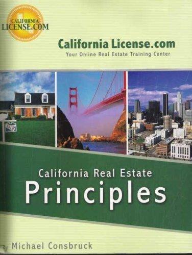 California Real Estate Principles: Michael Consbruck