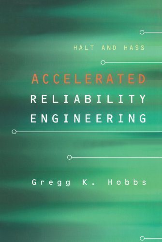 9780615128337: HALT and HASS, Accelerated Reliability Engineering