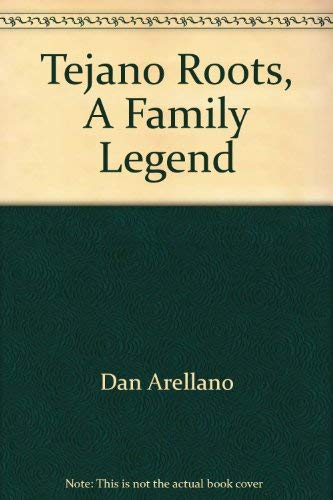 9780615129945: Tejano Roots, A Family Legend