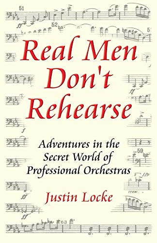 9780615130293: Real Men Don't Rehearse
