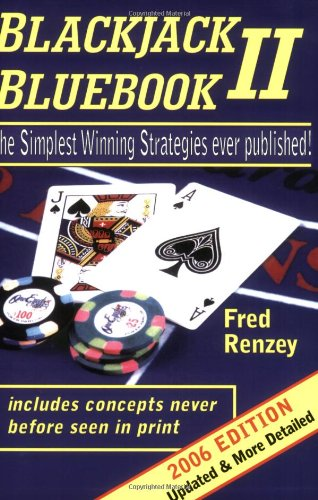 9780615131047: Blackjack Bluebook II - the simplest winning strategies ever published (2006 edition)