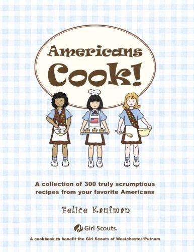 Americans Cook!: Kaufman, Felice, Berkowitz,