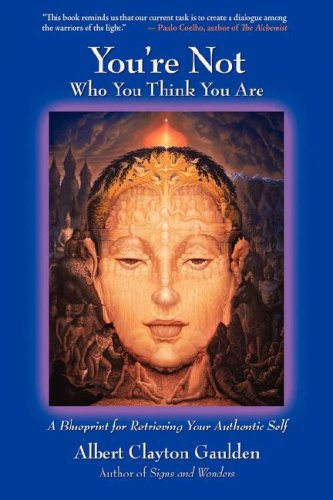 9780615131597: You're Not Who You Think You Are