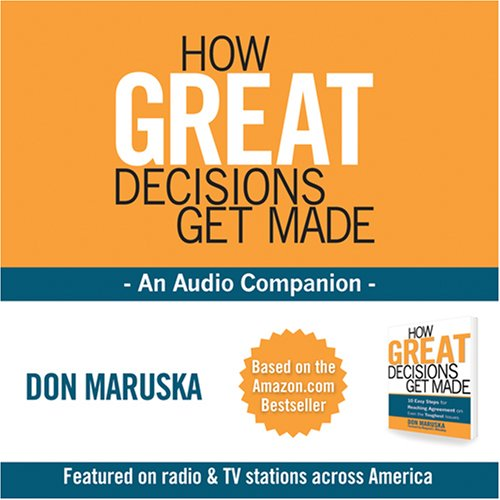 9780615131603: How Great Decisions Get Made - An Audio Companion